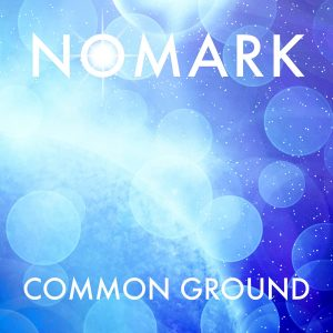 Nomark – Common Ground (Remix)